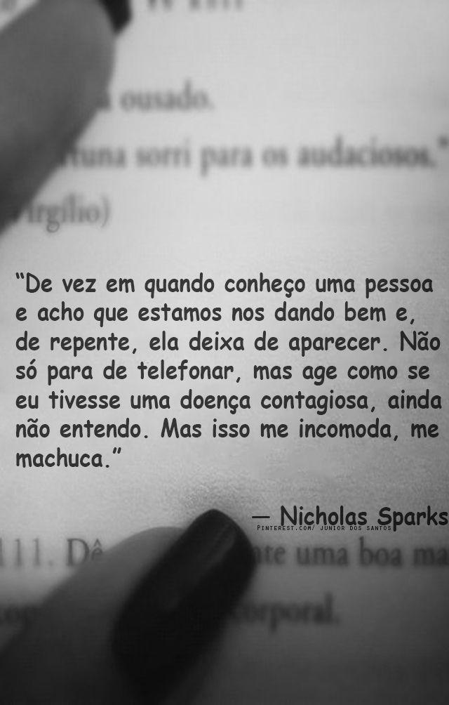 Nicholas Sparks Frases Livros A Vida Ensina E Amor Não