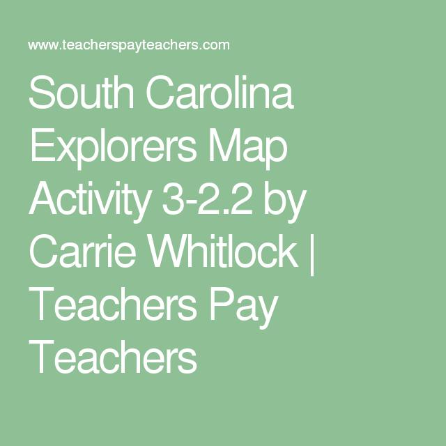 South Carolina Explorers Map Activity 3-2.2 by Carrie Whitlock | Teachers Pay Teachers