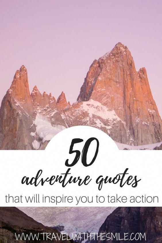 Everybody needs a pick-me-up every once in a while. That's why I put together 50 best adventure quotes that will inspire you to take action, help to fulfill your dreams and accomplish challenges you set. | Travel Inspiration | Travel Quotes | Adventure quotes | Inspiration | #quotes #inspiration #adventure #travel #travelfrases