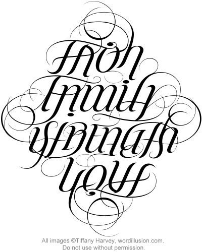 Faith, Family, Strength & Love Ambigram Tattoo! Love This