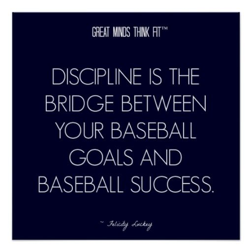 Baseball Quotes About Life Endearing Baseball Quote 7 Discipline For Success Poster  Sold Today