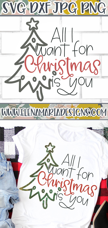 Photo of Todo lo que quiero para Navidad es usted SVG File