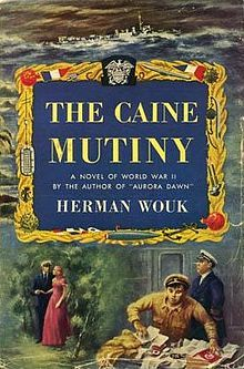 First Edition Of The Caine Mutiny By Herman Wouk 1951 The Caine Mutiny Novels Books