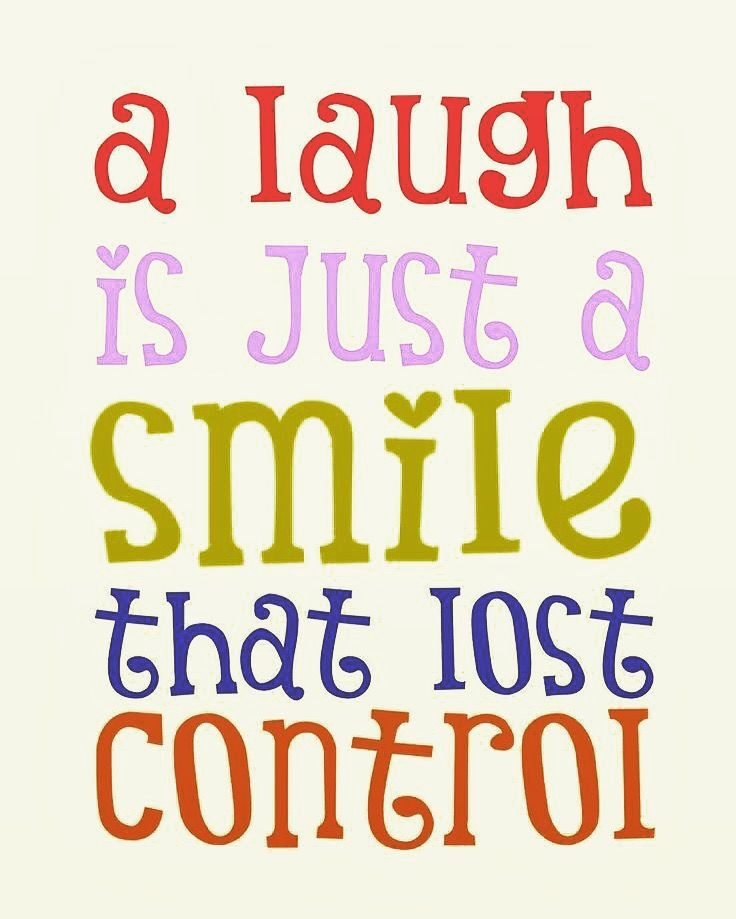 Pin By Sarah Deaver On Smiles Smile Quotes Smile And Laugh Quotes Laughing Quotes