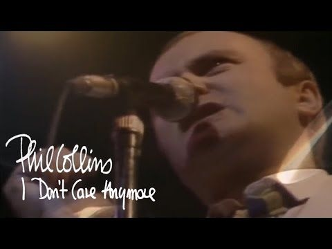 Phil Collins I Don T Care Anymore Official Music Video Youtube Muziek Nostalgie Teksten