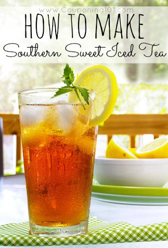 How To Make The Best Southern Sweet Tea Iced Tea Recipes