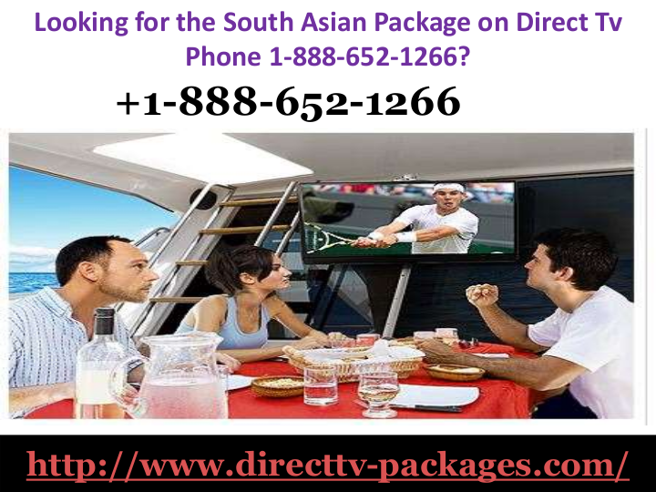 Looking for the South Asian Package on Direct Tv Phone 1
