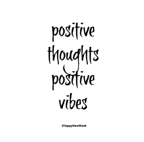 Monday Positivity Positive Thoughts Positive Vibes Happy New