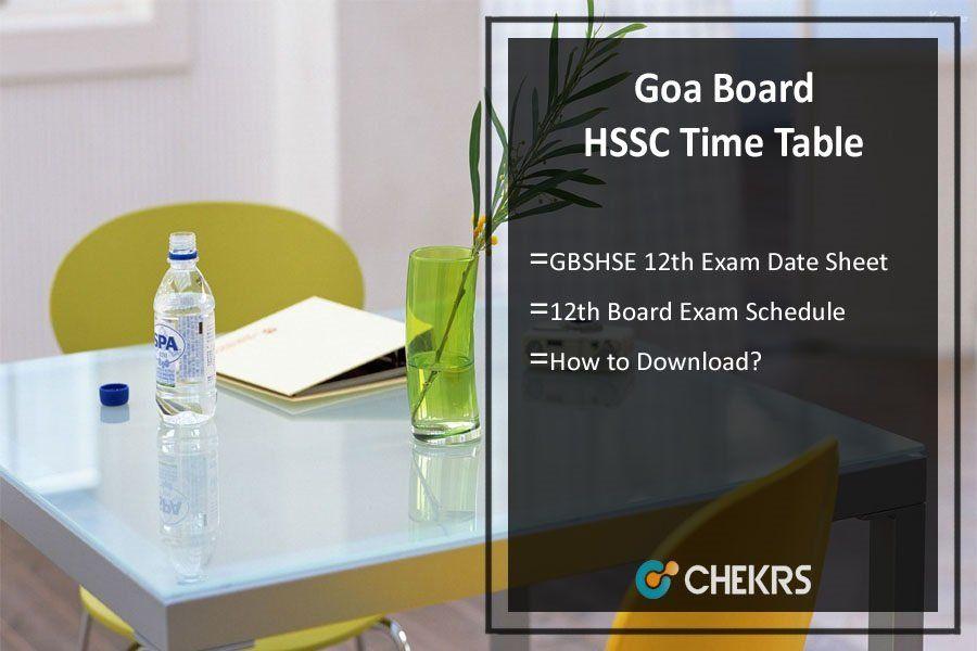 Goa Board Hssc Time Table 2019 Goa Board Hssc Timetable