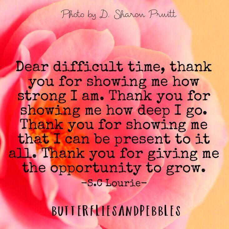 Dear difficult time