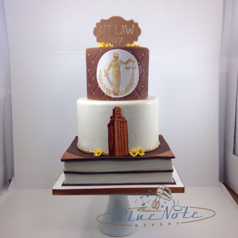 Ut Law School Graduation Cake School Cake Graduation Cakes Law School Graduation