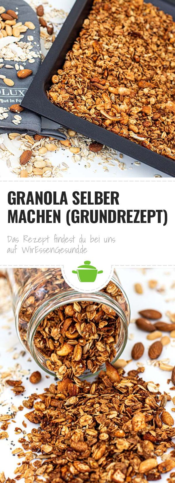 Granola selber machen (Grundrezept) #foodsanddesserts