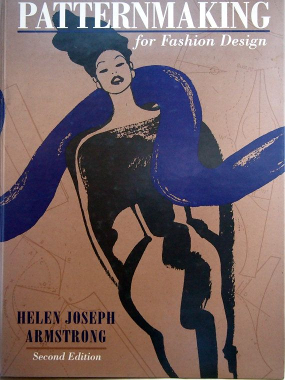 Patternmaking For Fashion Design Second Edition By by