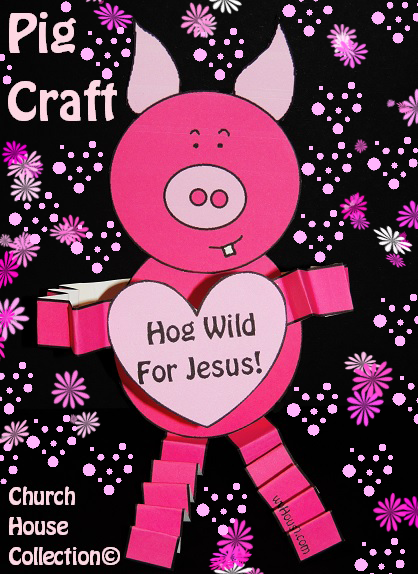 Hog Wild For Jesus Pig Craft For Valentine\'s Day For Sunday School ...