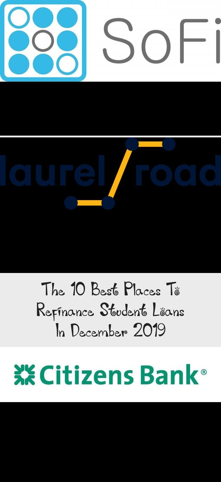 The 10 Best Places To Refinance Student Loans In December 2019 In 2020 Refinance Student Loans Student Loans Student Loan Consolidation