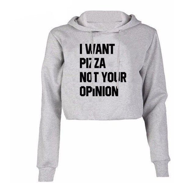 4b779831d6f I WANT PIZZA NOT YOUR OPINION CROPPED HOODIE ( 15) ❤ liked on Polyvore  featuring tops