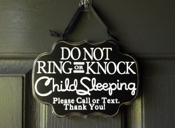Child Sleeping Sign Do Not Ring Or Knock Please Call Or Text