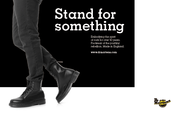 6c50932752 Advertisement for Dr Martens. Stand for something. Boots. Black and white -  www.onirya.com