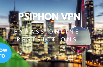 Download Psiphon 3 For PC, Android : Psiphon VPN | How To