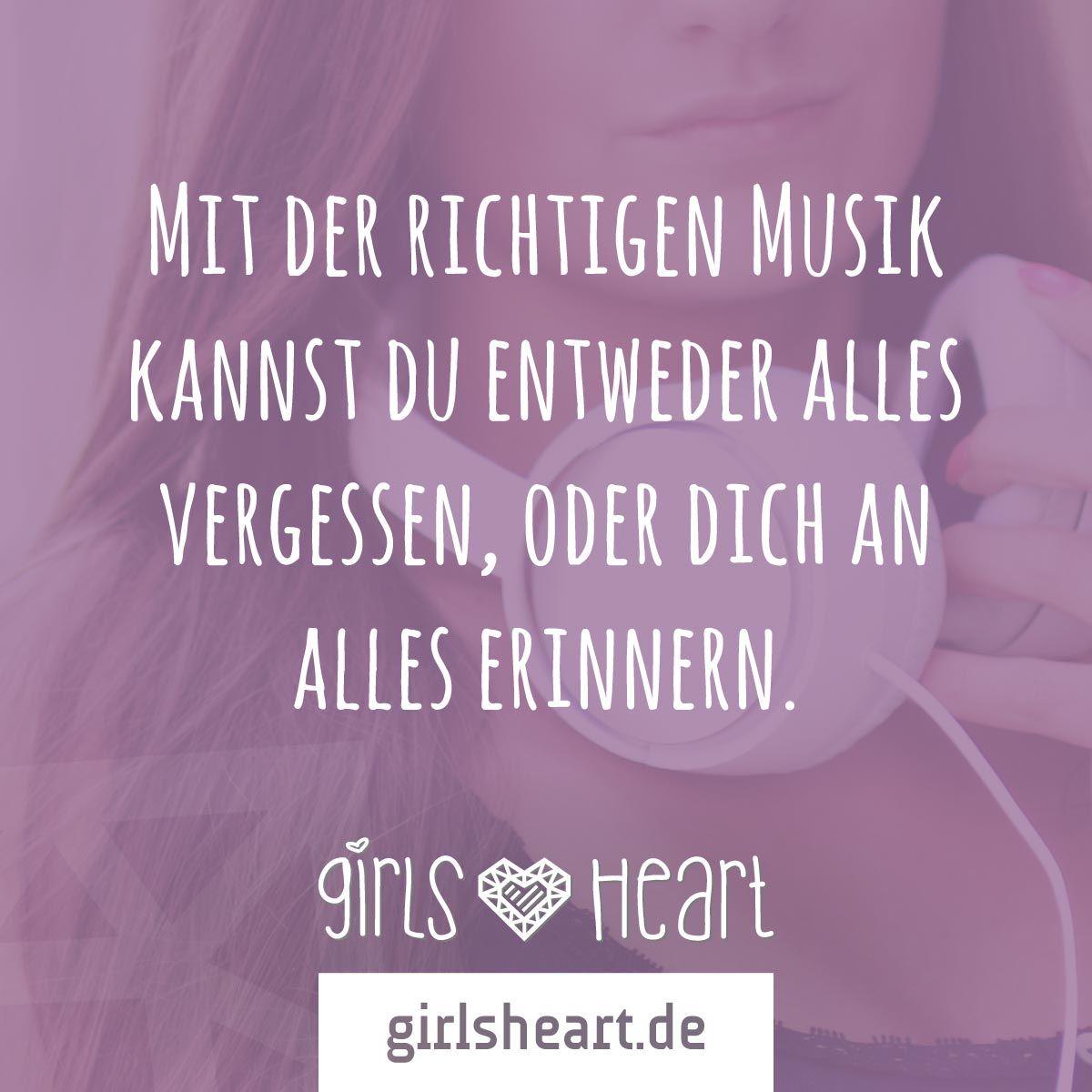 Der Soundtrack Eures Lebens Mehr Spruche Auf Www Girlsheart De