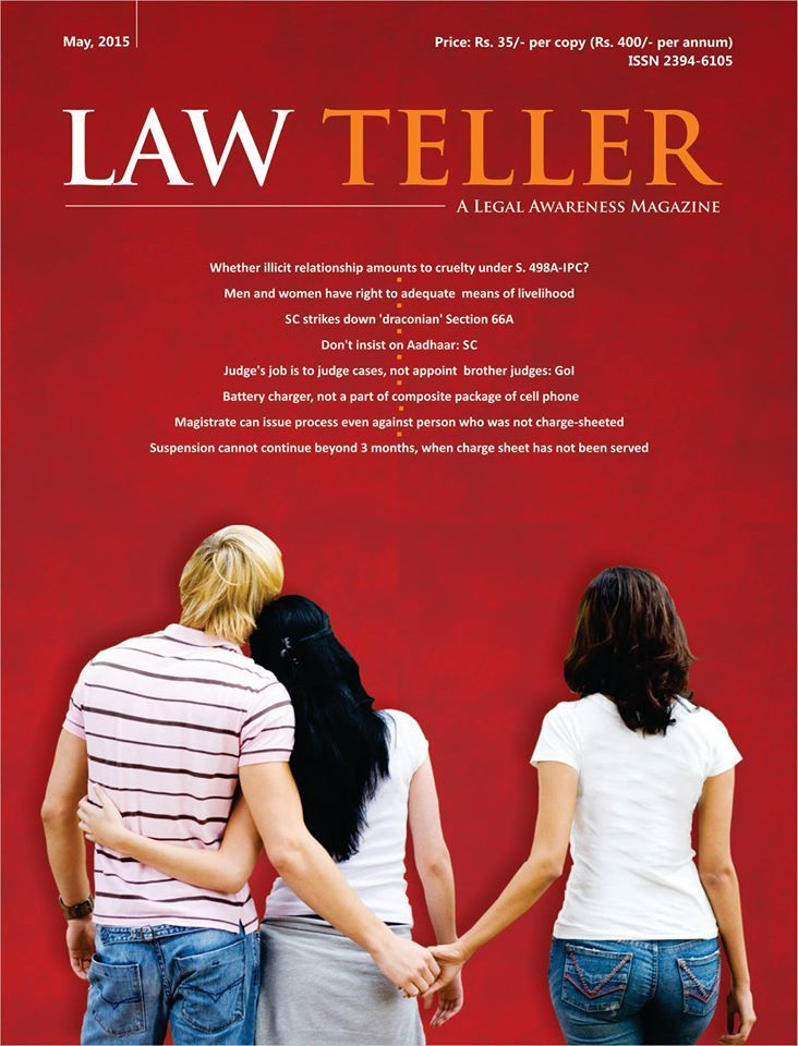 LT-MAY-2015 Annual subscription @ Rs. 400/- only. www.lawteller.com  #legal #news #law #advocate #lawyer #court