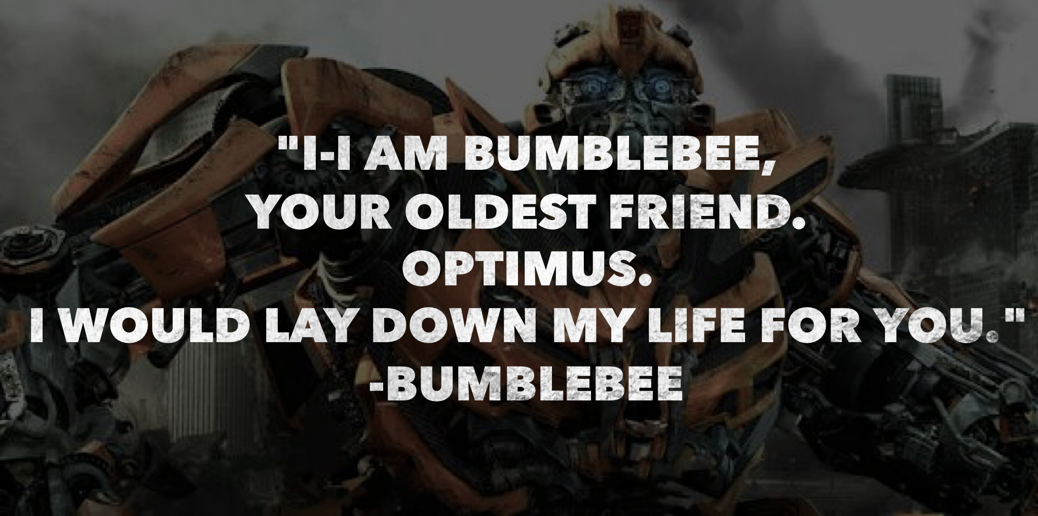 bumblebee transformers movie quotes | transformers | transformers