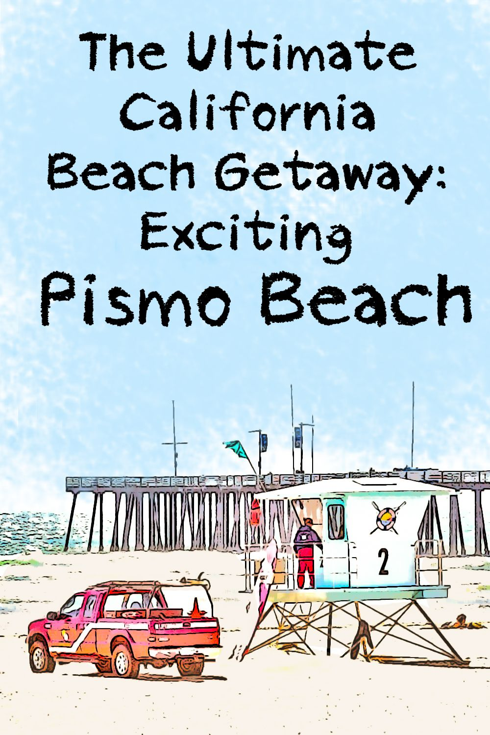 the ultimate california beach getaway exciting pismo. Black Bedroom Furniture Sets. Home Design Ideas