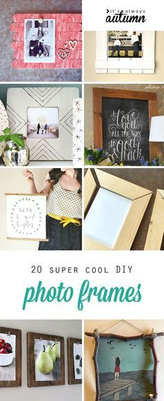 20 best DIY photo frame tutorials on the web - some of these are ...