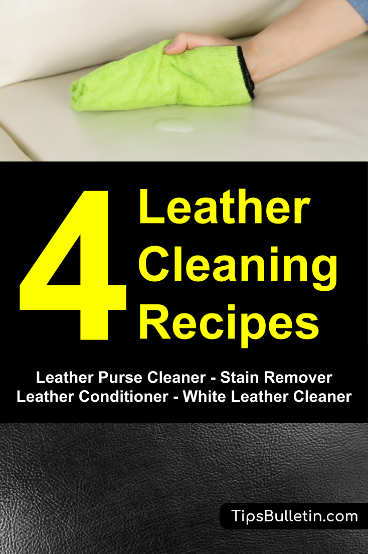 4 Homemade Leather Cleaning Recipes Purse Cleaner Stain Remover Conditioner