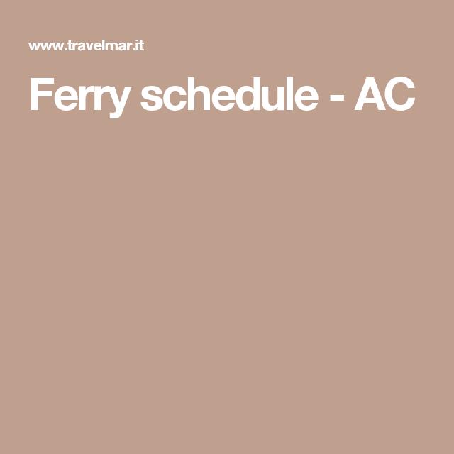 Ferry schedule - AC