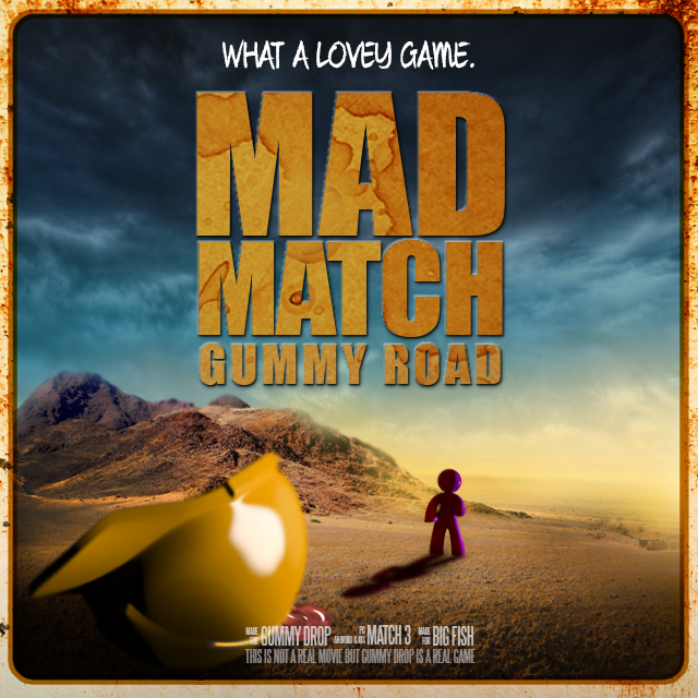 What a lovely game. #GummyDrop #MadMax #FuryRoad
