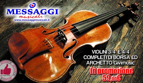 Promozione Violini Con Borsa Ed Archetto Da Messaggi Musicali http://affariok.blogspot.it/