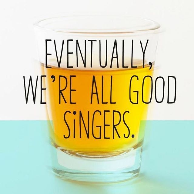 I Cherish The Opportunity To Drink Heavily And Sing