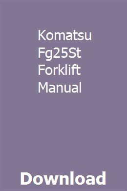 Komatsu Fg25St Forklift Manual | Repair manuals, Chilton ...