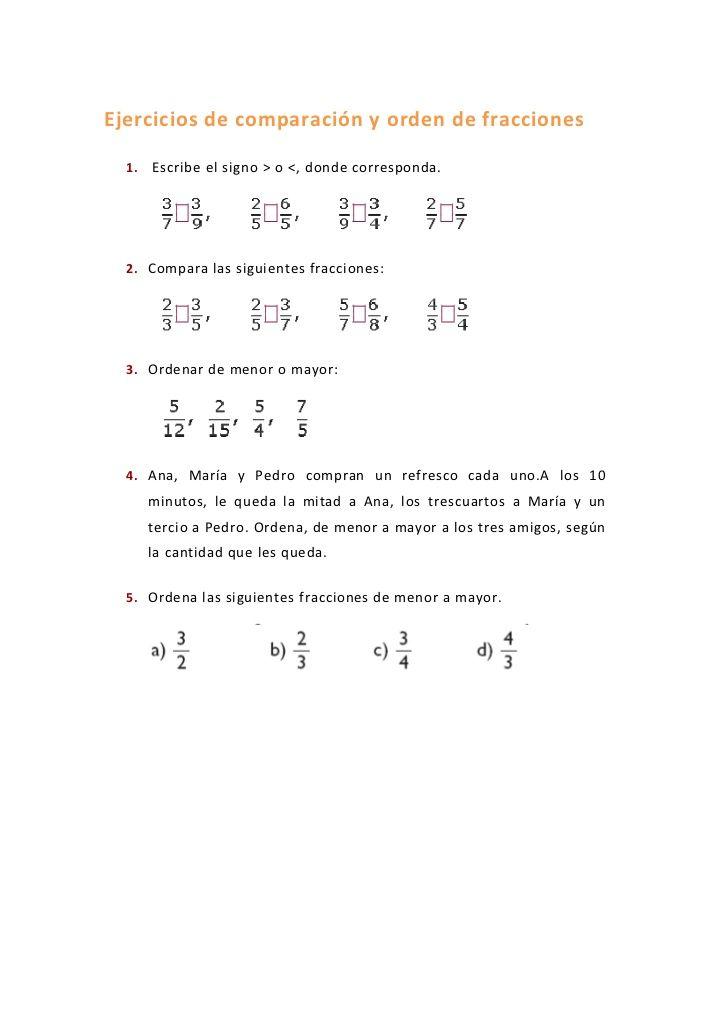 Ejercicios De Comparación Y Orden De Fracciones Comparacion De Fracciones Fracciones Ejercicios