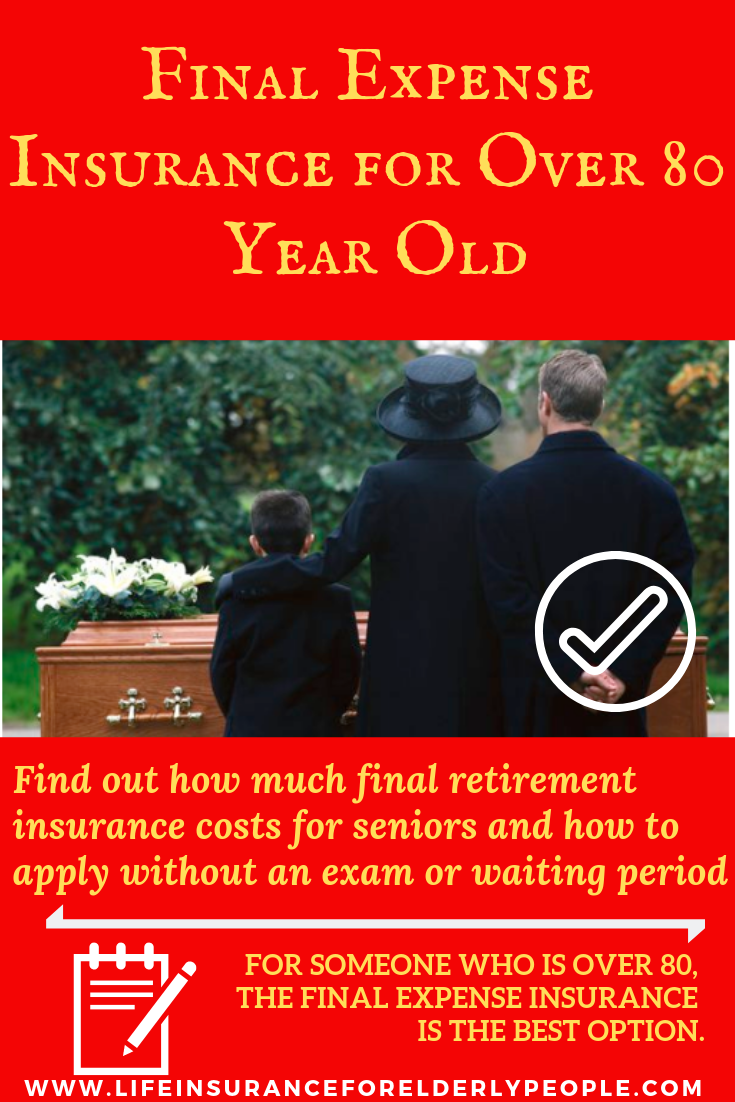 Finalexpenseinsurance For Over 80 Year Old Lifeinsurance For