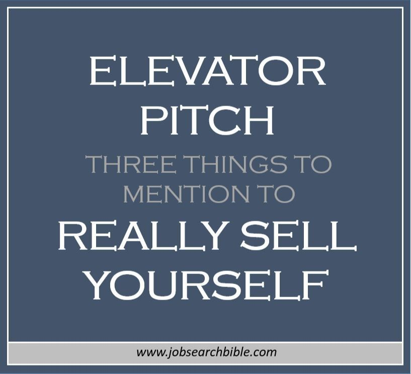 Elevator pitch - three things to mention to really sell yourself - elevator speech examples