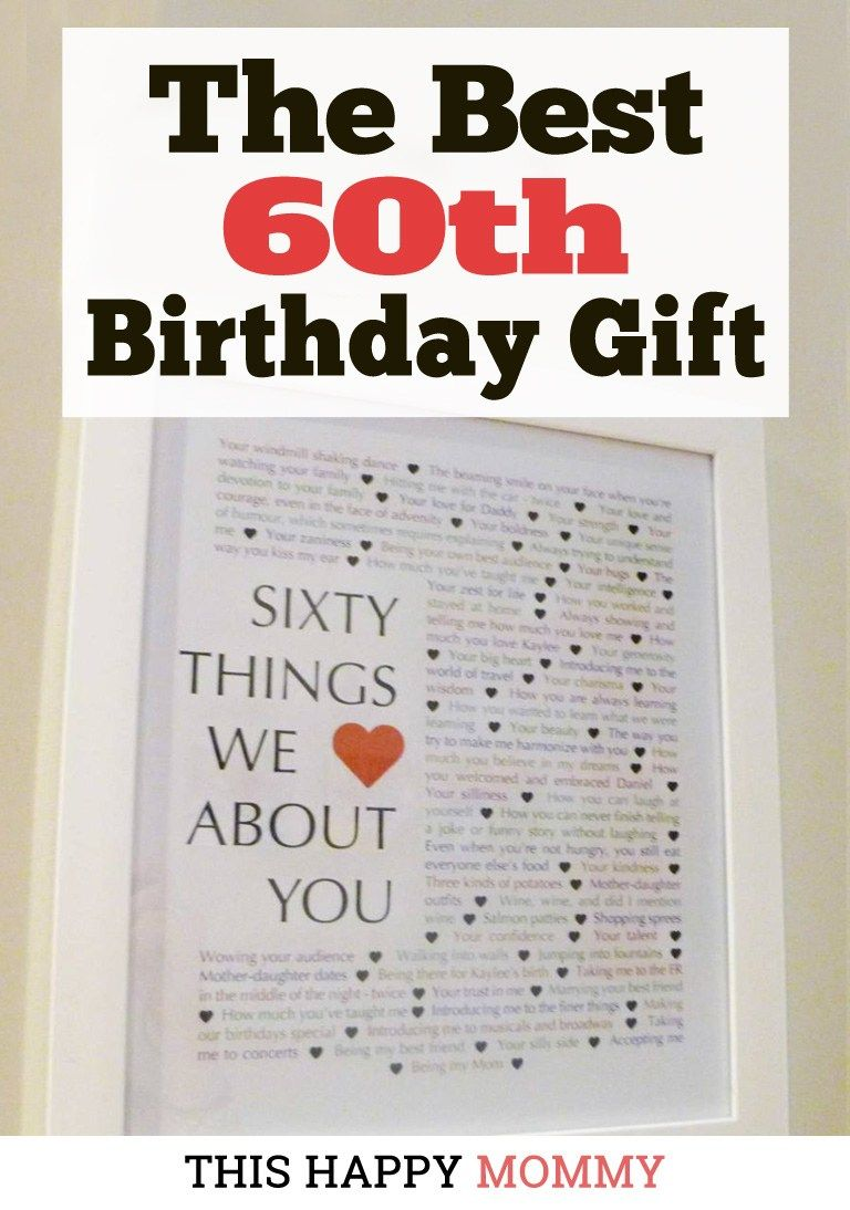 60 Things We Love About You My Mom Loves This Gift It Is The Best 60th Birthday