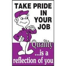 Image Result For Quotes About Taking Pride In Your Work Quotes