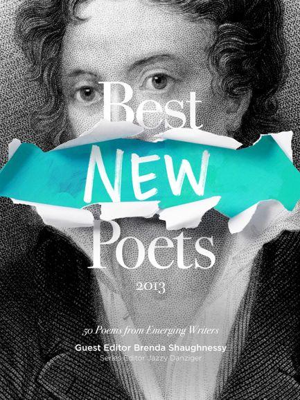 Best New Poets 2013 | Editor: Brenda Shaughnessy