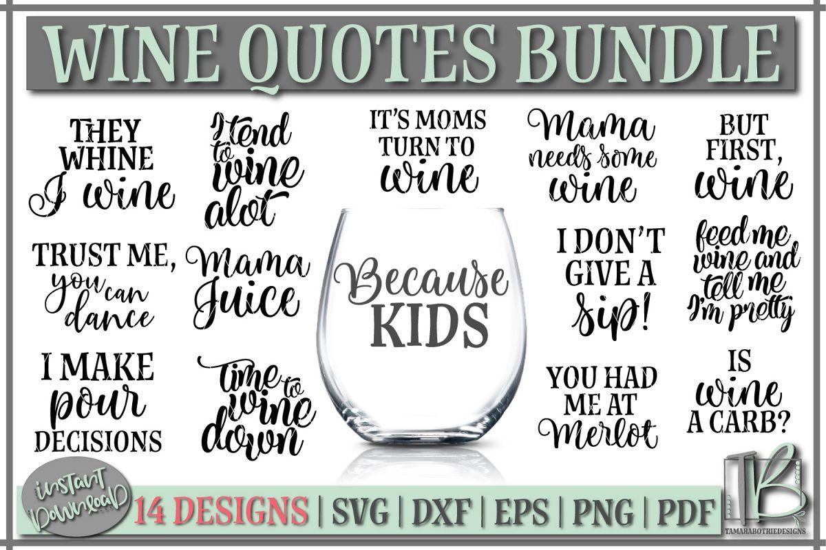 Wine Bundle SVG Wine Quotes SVG Wine SVG Files Wine
