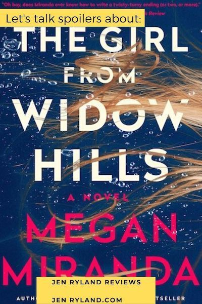 Did you read The Girl From Widow Hills and want to talk spoilers? Or finished it and are a little confused? Let's talk about the ending!