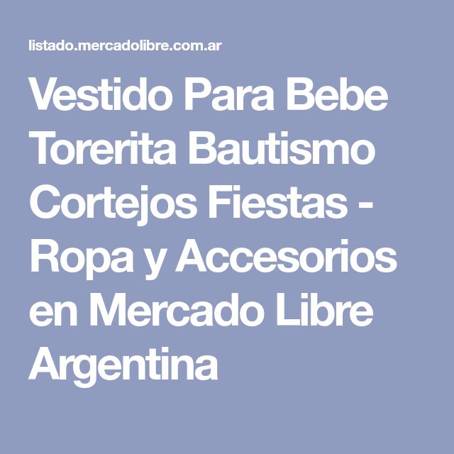 215ef6682 Vestido Para Bebe Torerita Bautismo Cortejos Fiestas - Ropa y Accesorios en Mercado  Libre Argentina