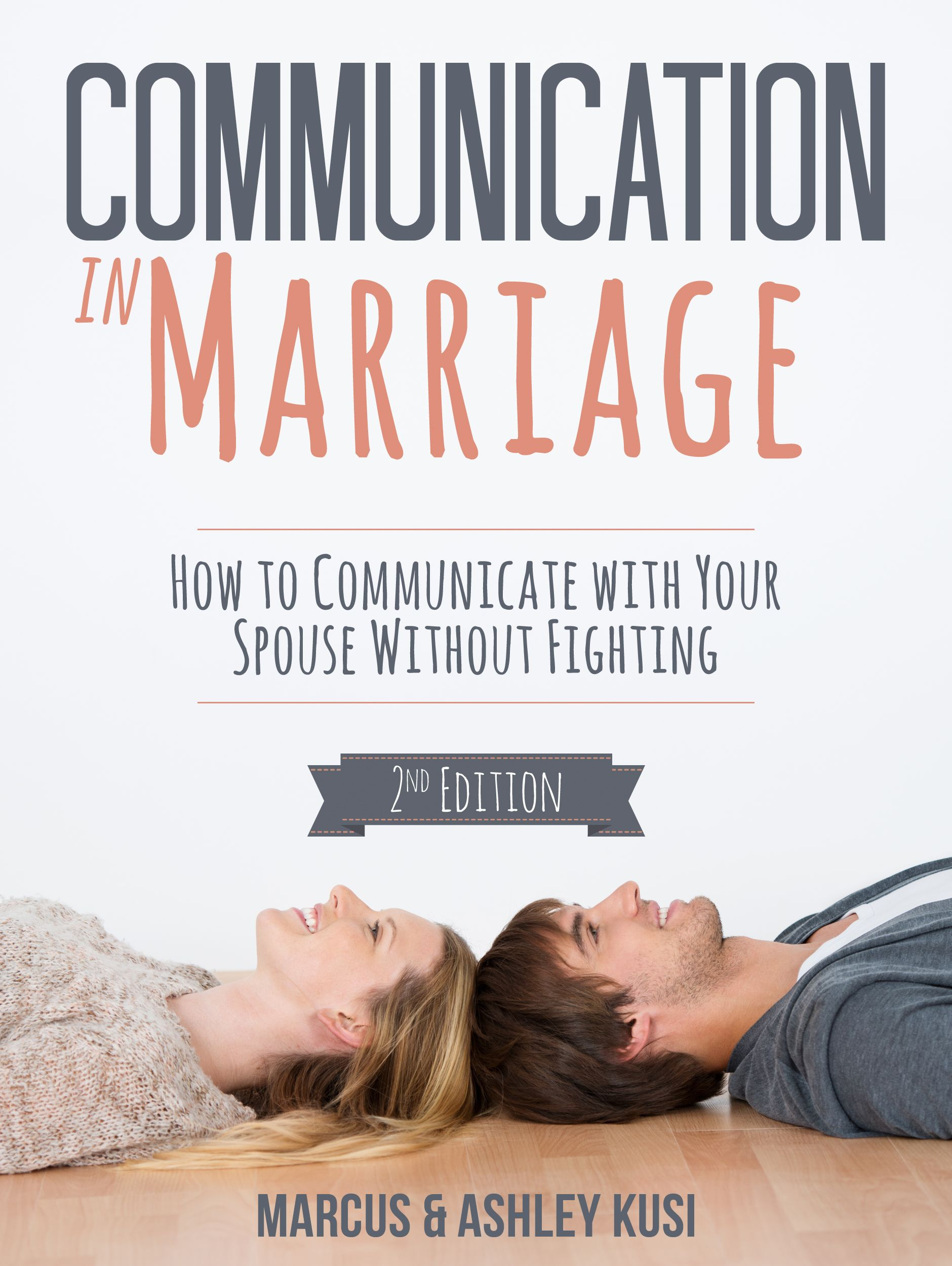 Communication In Marriage How To Communicate With Your