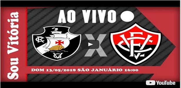 Ouvir Vasco X Vitoria Ao Vivo 13 05 2018 Youtube Vitoria Youtube Youtube Brasileiro
