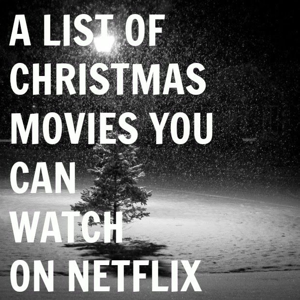 Christmas Movies You Can Watch On Netflix Christmas Pinterest