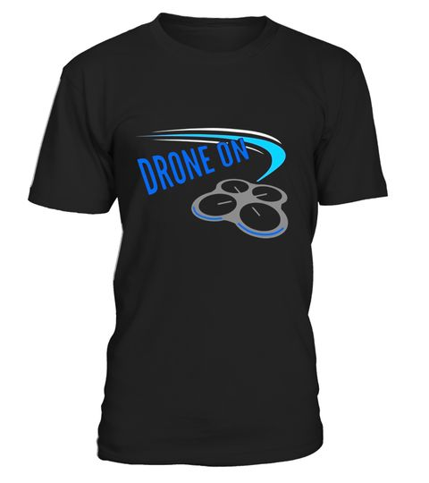 "# Drone on! Quadcopter Zoom Racing Flying T Shirt .  Special Offer, not available in shops      Comes in a variety of styles and colours      Buy yours now before it is too late!      Secured payment via Visa / Mastercard / Amex / PayPal      How to place an order            Choose the model from the drop-down menu      Click on ""Buy it now""      Choose the size and the quantity      Add your delivery address and bank details      And that's it!      Tags: Get your drone on with this unique…"