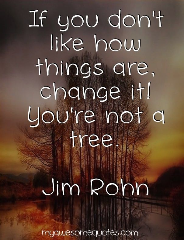 Jim Rohn Quotes Jim Rohn Quote About Change  Awesome Quotes  Pinterest  Jim Rohn