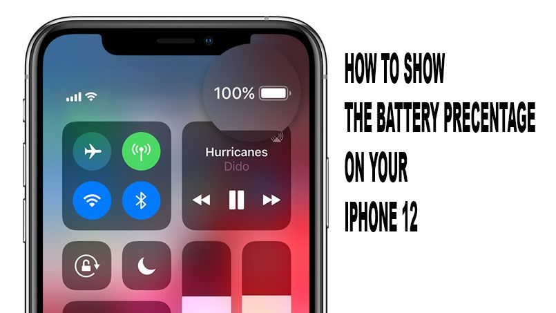 Show Battery Percentage On Iphone 12 Get The Simple Methods Iphone Tutorial Battery Iphone