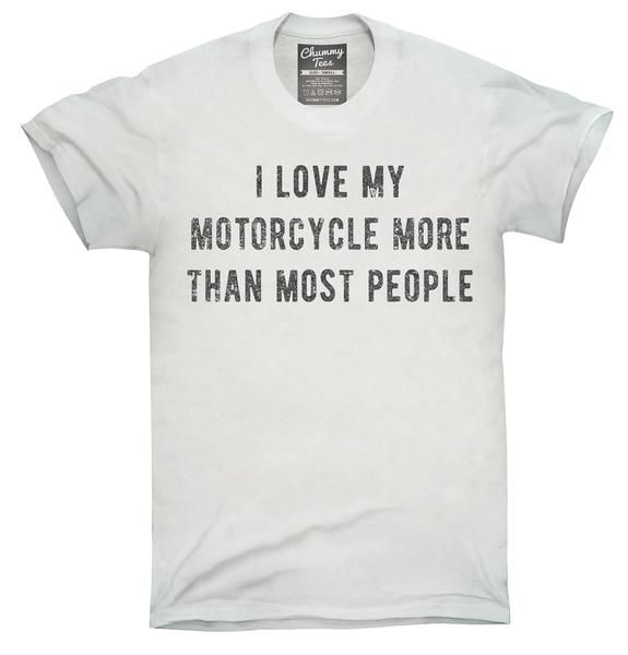 I Love My Motorcycle More Than Most People T-Shirt, Hoodie, Tank Top